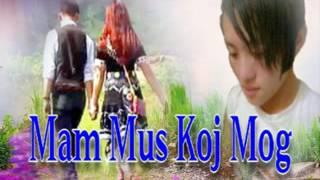 Download Video Mam Mus Koj Mog MP3 3GP MP4