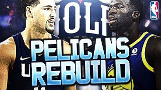Klay Thompson and Draymond Green Traded! Rebuilding The New Orleans Pelicans! NBA 2K18 My League