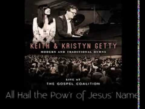 All Hail the Power of Jesus' Name - Getty TGC