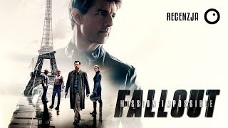 Mission: Impossible - Fallout. Recenzja #398