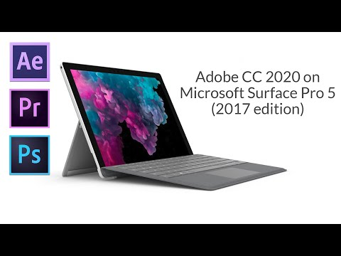 After Effects & Premiere Pro on Surface Pro 5