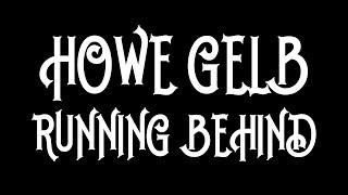 Howe Gelb - Running Behind [Audio Stream]