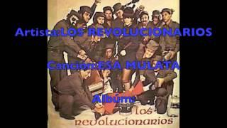 LOS REVOLUCIONARIOS-ESA MULATA-Dj Cumbanchero Madrid.