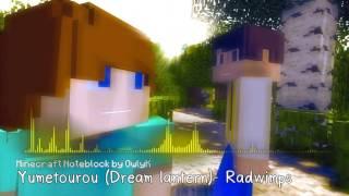 Yumetourou (Dream lantern) - Radwimps (Minecraft Noteblock)