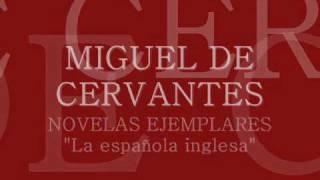 Audiolibro - Cervantes - Novela ejemplar - La española inglesa - Free mp3 - Spanish audiobook -