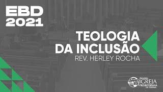 EBD 2021 - Teologia da Inclusão