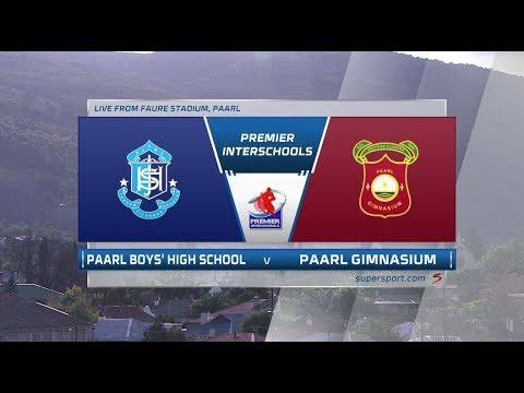 Premier Interschools | Paarl Boys High School vs Paarl Gimnasium - 1st Half