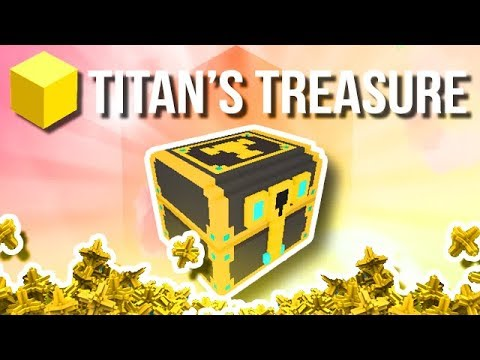 """Trove - Titan's Treasures 