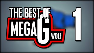 "The ""Best Of MegaGWolf"" Compilation #1"