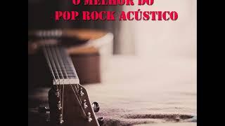 O MELHOR DO POP ROCK ACÚSTICO