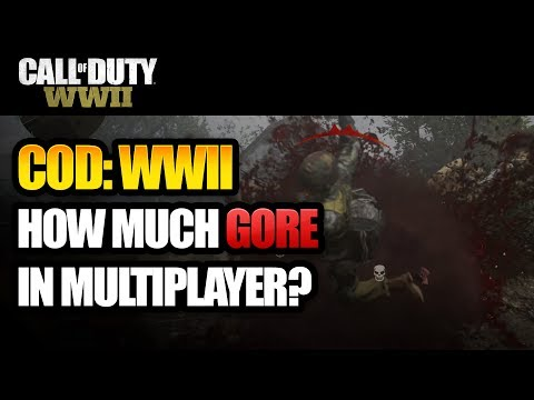 Call Of Duty WW2 - How Much Gore Is In Multiplayer (Gore and Gibbing Examples In COD:WWII)