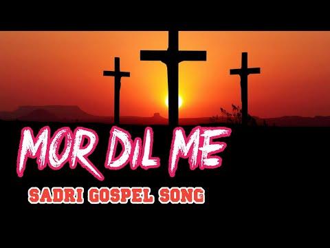 Mor DiL Me Tore Naam Prabhu sadri Christian song sadri Devotionel song