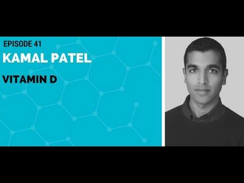 Kamal Patel: Vitamin D