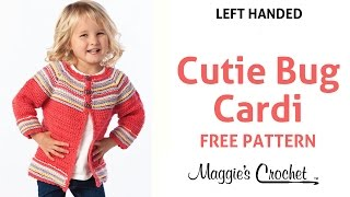 Cutie Bug Child's Cardigan Sweater Free Crochet Pattern - Left Handed