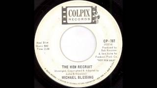 Michael Blessing - The New Recruit