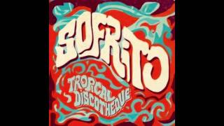 SOFRITO: TROPICAL DISCOTHEQUE-MIGHTY SHADOW-DAT SOCA BOAT