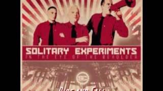Solitary Experiments - Rise and Fall