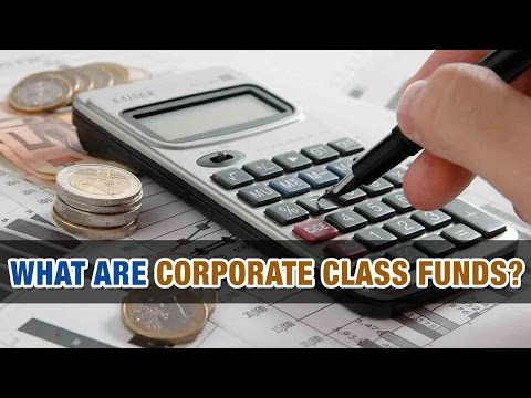 What are Corporate Class Funds? - Tax Tip Weekly