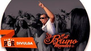 Set Dj Bruno Mendes - Manda Pra Elas (Rgr Divulga)