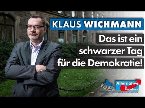 Das ist ein schwarzer Tag für die Demokratie! Klaus Wichmann, MdL (AfD