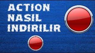 Action Nasıl İndirilir / 2017 Güncel Link Full İndirme