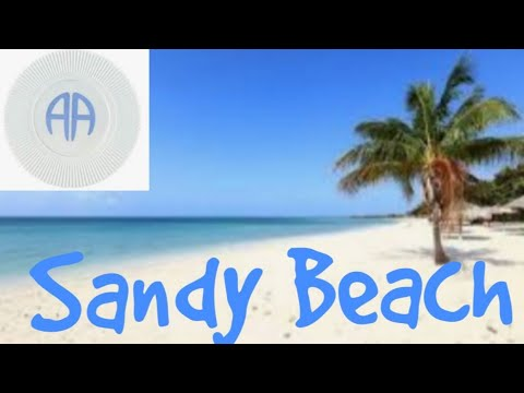 Sandy Beach - Steps 3 Through 7 - AA Speaker