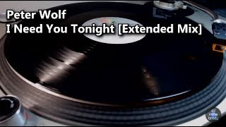 Peter Wolf - I Need You Tonight [Extended Mix] (1984)