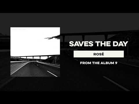 """Saves The Day """"Rosé"""" Mp3"""