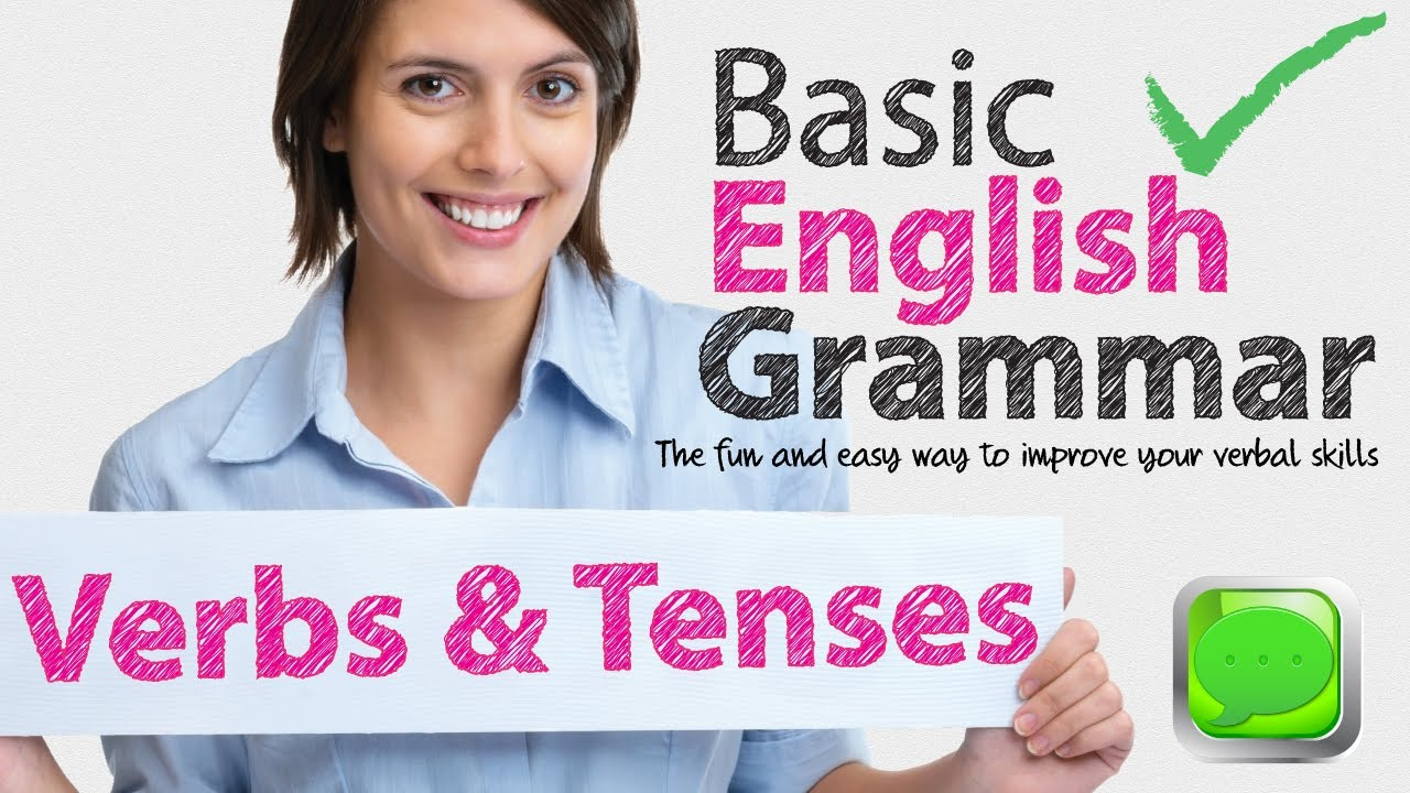 English Grammar Lessons  Verbs And Tenses  Learning English Lessons  Youtube