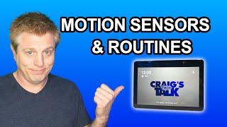 Amazon Alexa Routines and Echo Motion Sensors