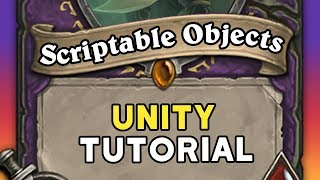 SCRIPTABLE OBJECTS in Unity