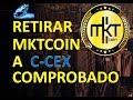 TRANSFERIR MKTCOIN (MLM) A C-CEX COMPROBADO [1ra PARTE]
