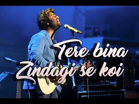 Tere Bina Zindagi Se (Live) | Arijit Singh