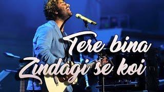 Arijit Singh Live | Tere Bina Zindagi Se Koi Shikwa To Nahin