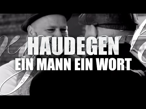 Haudegen - Ein Mann, Ein Wort (Offizielles Video)