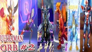 Sieu nhan game play |Ultraman Orb Game #2 | Đánh bại những con quái vật chế độ khó bảo vệ thành phố