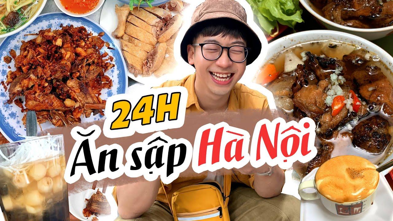 Có 24h nên ăn gì ở Hà Nội? // Bí kíp du lịch Hà Nội