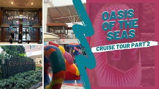 Oasis of the Seas Ship Tour Pt 2