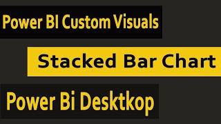 Download Power Bi Custom Visuals Stacked Bar Chart Power Bi