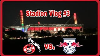 1.FC KÖLN: FC vs. RB Leipzig 1:1 Stadion Vlog #3 - Selten ein so unterhaltsames Spiel gesehen! ????⚽️