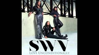 "SWV ""Love Unconditionally"""