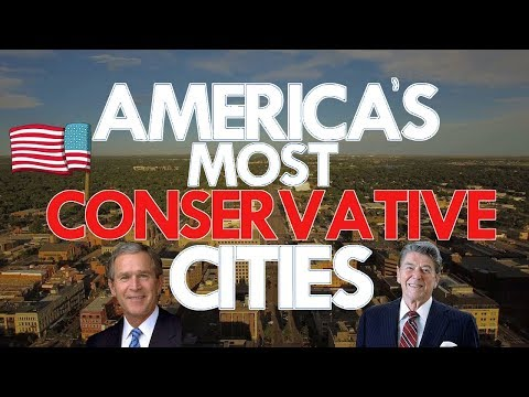 The MOST CONSERVATIVE CITIES In AMERICA