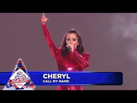 Cheryl - 'Call My Name' (Live at Capital's Jingle Bell Ball)