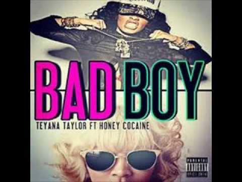 Bad Boy - Teyana Taylor Ft. Honey Cocaine