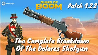 Guns Of Boom - The Complete Breakdown Of The Dolores Shotgun