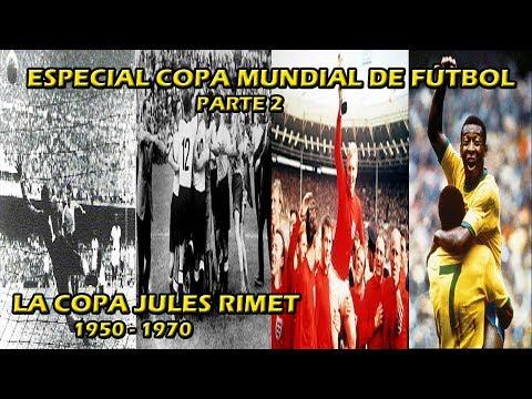 Especial Copa Mundial de Fútbol: Historia, Datos y Curiosidades 1950 - 1970 Parte 2