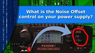 Ham Radio - What is the Noise Offset control for on your power supply?