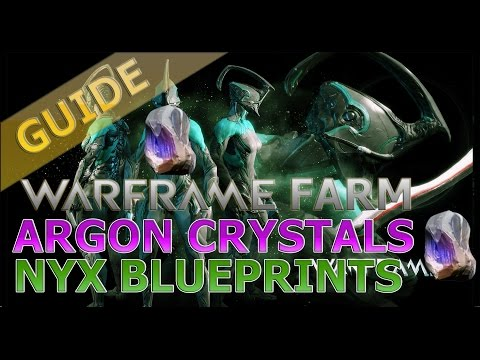 Warframe: Argon Crystal, Control Module, Nyx Blueprint Farm (OUTDATED)