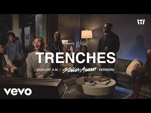 Tauren Wells, Donald Lawrence & Co. - Trenches (Sunday A.M.) [Stellar Awards Version]