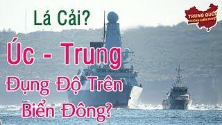 Tàu Chiến Úc-Trung Đụng Độ trên Biển Đông? | Trung Quốc Không Kiểm Duyệt